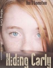 Hiding-Carly-by-Ann-E.-Eisenstein-235x300[1]