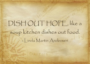 In Honor of National Soup Month and Soup Kitchens Everywhere.